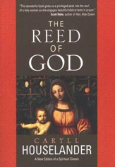 The Reed of God