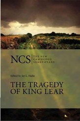 The New Cambridge Shakespeare: The Tragedy of King Lear, 2nd Edition