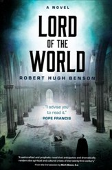 Lord of the World, A Novel