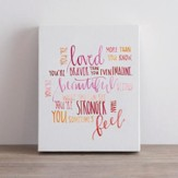 You're Loved More Than You Know, Canvas Art