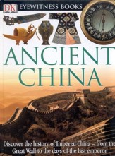 Ancient China: Discover the History of Imperial China