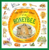 Life and Times of the Honeybee