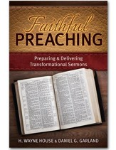 Faithful Preaching: Preparing & Delivering Transformational Sermons