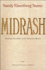 Midrash: Reading the Bible with Question Marks