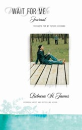 Wait for Me Journal: Thoughts for My Future Husband - eBook