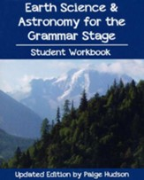 Earth Science & Astronomy for the  Grammar Stage Student Workbook