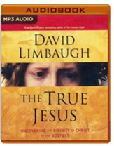 The True Jesus: Uncovering the Divinity of Christ in the Gospels - unabridged audio book on MP3-CD