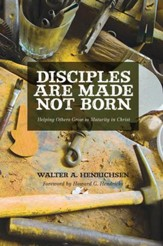 Disciples Are Made, Not Born