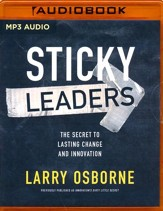 Sticky Leaders: The Secret to Lasting Change and Innovation - unabridged audio book on MP3-CD