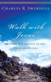 Walk with Jesus: A Journey to the Cross and Beyond - eBook
