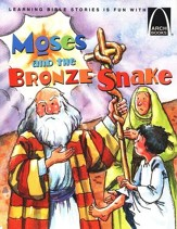 Arch Books Bible Stories: Moses and the Bronze Snake