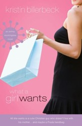 What a Girl Wants: Newly Revised Cover - eBook