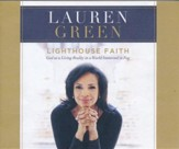 Lighthouse Faith: God as a Living Reality in a World Immersed in Fog - unabridged audio book on CD