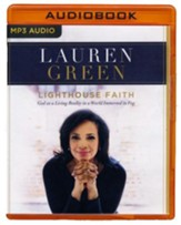 Lighthouse Faith: God as a Living Reality in a World Immersed in Fog - unabridged audio book on MP3-CD