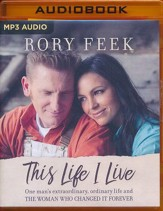 This Life I Live: One Man's Extraordinary, Ordinary Life and the Woman Who Changed It Forever - unabridged audio book on MP3-CD