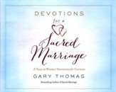 Devotions for a Sacred Marriage: A Year of Weekly Devotions for Couples - unabridged audio book on CD