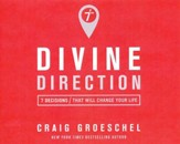 Divine Direction: 7 Decisions That Will Change Your Life - unabridged audio book on CD