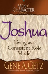 Joshua, Men Of Character Series