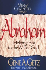 Abraham, Men Of Character Series