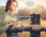 An Uncommon Protector - unabridged audio book on CD