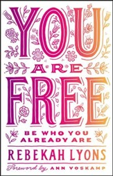 You Are Free: Be Who You Already Are - unabridged audio book on MP3-CD