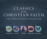Classics of the Christian Faith: The Complete Audio Collection: Augustine -The Conversion of St. Augustine, Luther -Here I Stand, Bunyan -The Pilgrim's Progress, Edwards -Sinner's in the Hand of an Angry God, and Whitefield -The Method of Grace - unabridged audio book on  CD