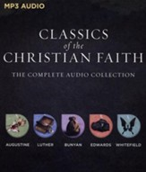 Classics of the Christian Fiath: Unabridged MP3-CD