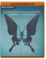 George Whitefield's The Method of Grace: The Classic Work on Receiving True, Lasting Peace - unabridged audio book on MP3-CD