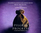 John Bunyan's The Pilgrim's Progress: A Classic Story Wonderfully Told - unabridged audio book on CD