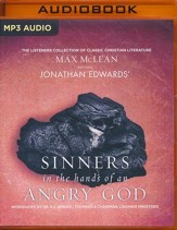 Jonathan Edwards' Sinners in the Hands of an Angry God: The Most Powerful Sermon Ever Preached on American Soil - unabridged audio book on MP3-CD