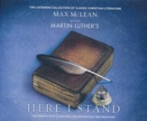 Martin Luther's Here I Stand: The Speech that Launched the Protestant Reformation - unabridged audio book on CD