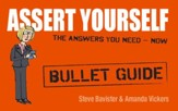 Assert Yourself: Bullet Guides / Digital original - eBook