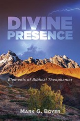Divine Presence: Elements of Biblical Theophanies