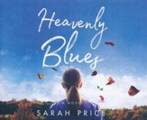 Heavenly Blues - unabridged audio book on CD