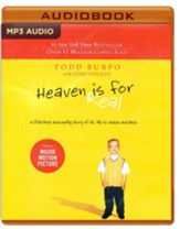 Heaven is for Real: A Little Boy's Astounding Story of His Trip to Heaven and Back - unabridged audio book on MP3-CD