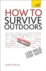 How to Survive Outdoors: Teach Yourself / Digital original - eBook