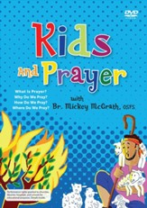Kids and Prayer, Catholic Edition DVD