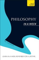Philosophy In a Week: Teach Yourself / Digital original - eBook