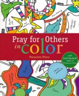 Praying for Others in Color: with Sybil MacBeth, Author of Praying in Color