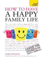 Have a Happy Family Life: Teach Yourself / Digital original - eBook