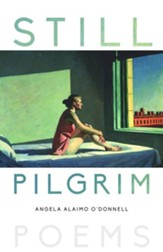 Still Pilgrim: Poems