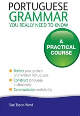 Portuguese Grammar You Really Need To Know: Teach Yourself / Digital original - eBook