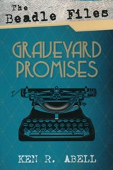 The Beadle Files: Graveyard Promises