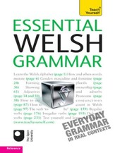Essential Welsh Grammar: Teach Yourself / Digital original - eBook