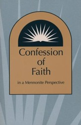 Confession of Faith in Mennonite Perspective