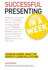 Successful Presenting in a Week: Teach Yourself / Digital original - eBook