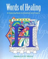 Words of Healing, A Coloring Book to Comfort and Inspire