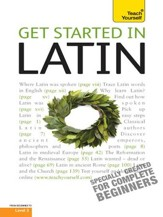 Get Started In Latin: Teach Yourself / Digital original - eBook