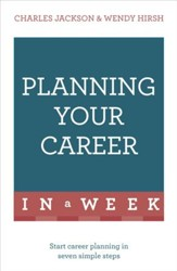 Planning Your Career in a Week: Teach Yourself / Digital original - eBook