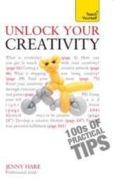 Unlock Your Creativity: Teach Yourself / Digital original - eBook